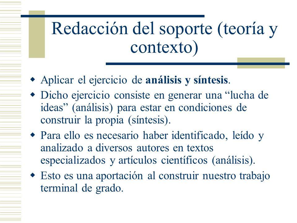 Redacción del soporte (teoría y contexto)
