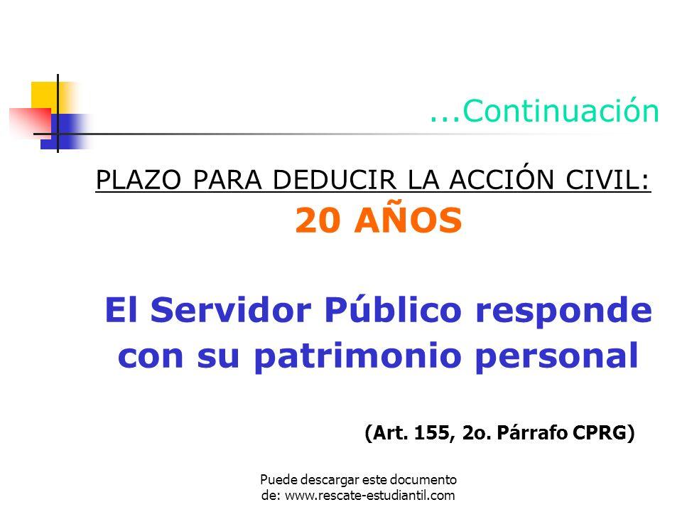 El Servidor Público responde con su patrimonio personal