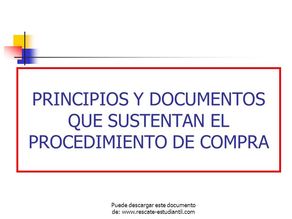 PRINCIPIOS Y DOCUMENTOS QUE SUSTENTAN EL PROCEDIMIENTO DE COMPRA