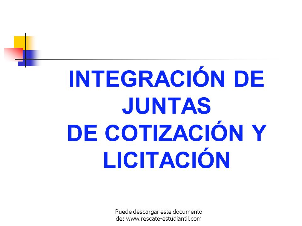 INTEGRACIÓN DE JUNTAS DE COTIZACIÓN Y LICITACIÓN