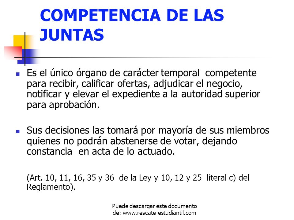 COMPETENCIA DE LAS JUNTAS