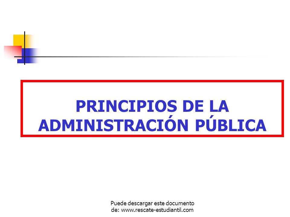 PRINCIPIOS DE LA ADMINISTRACIÓN PÚBLICA