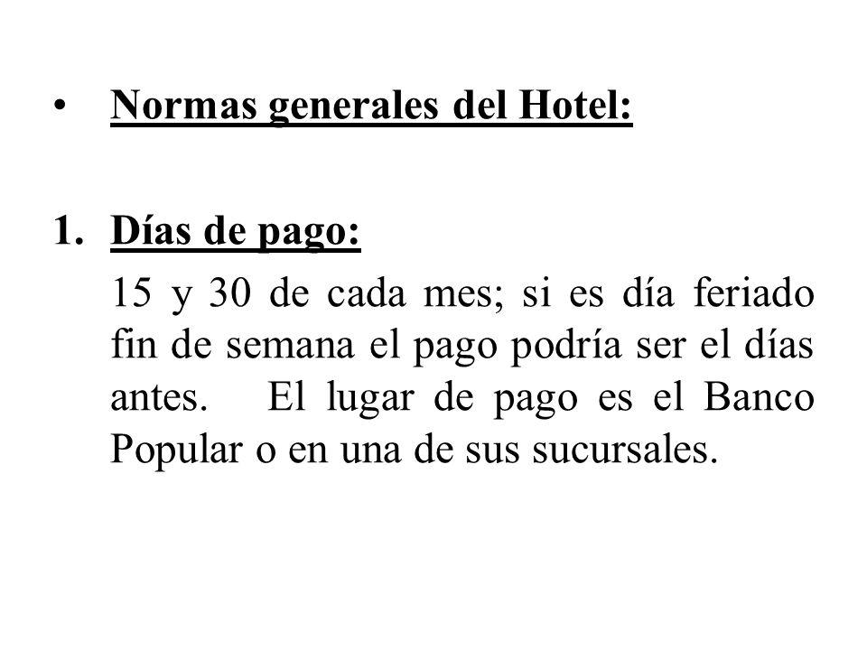 Normas generales del Hotel: