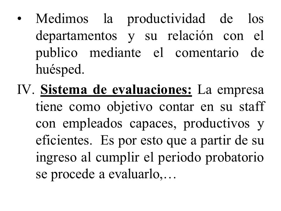 Medimos la productividad de los departamentos y su relación con el publico mediante el comentario de huésped.