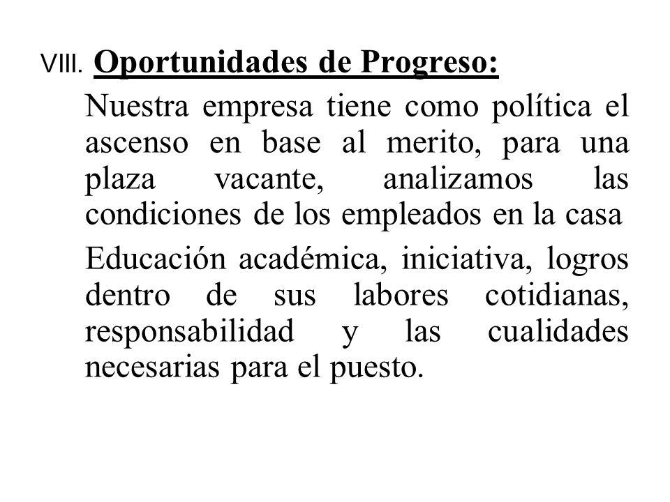 VIII. Oportunidades de Progreso: