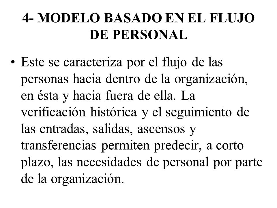 4- MODELO BASADO EN EL FLUJO DE PERSONAL
