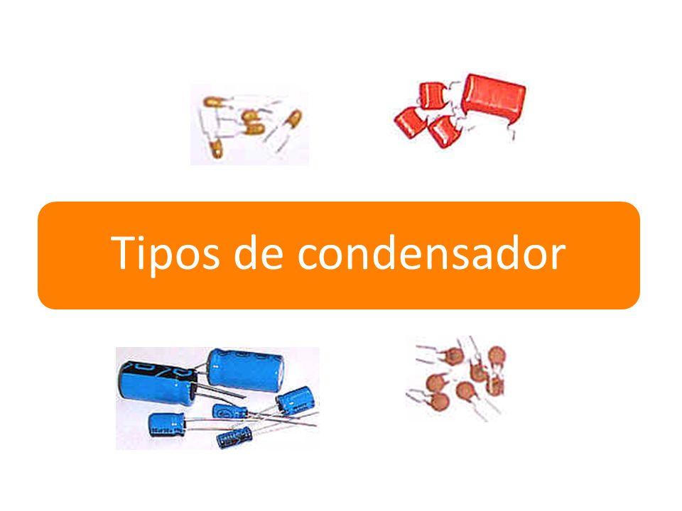 Tipos de condensador
