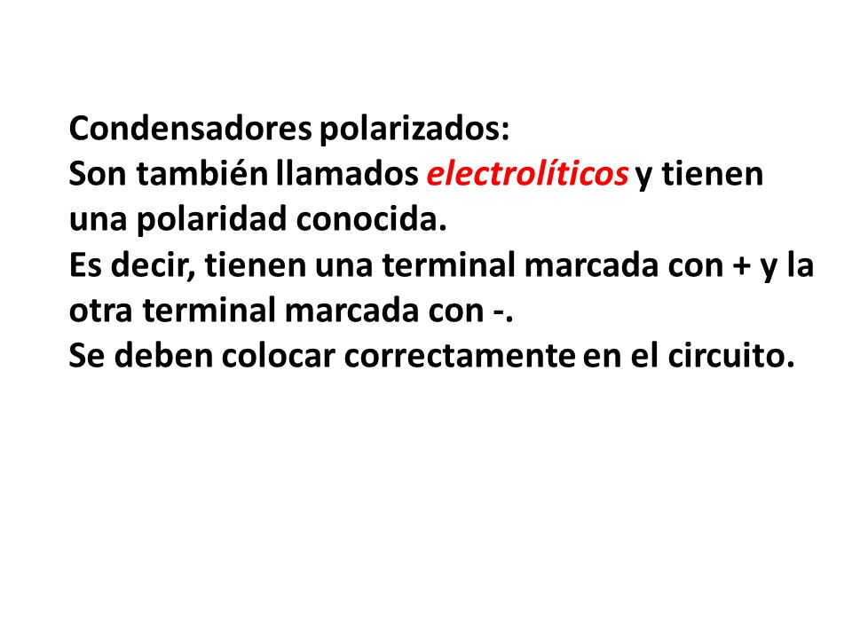 Condensadores polarizados: