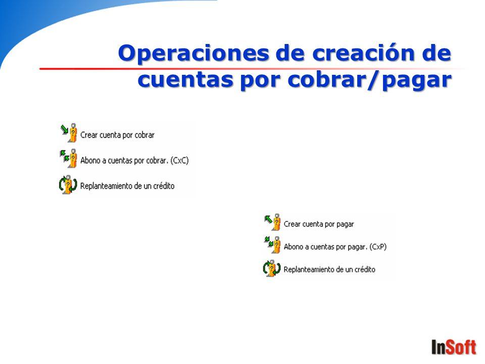 Operaciones de creación de cuentas por cobrar/pagar