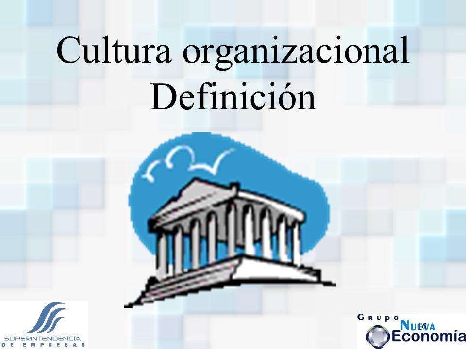 Cultura organizacional Definición