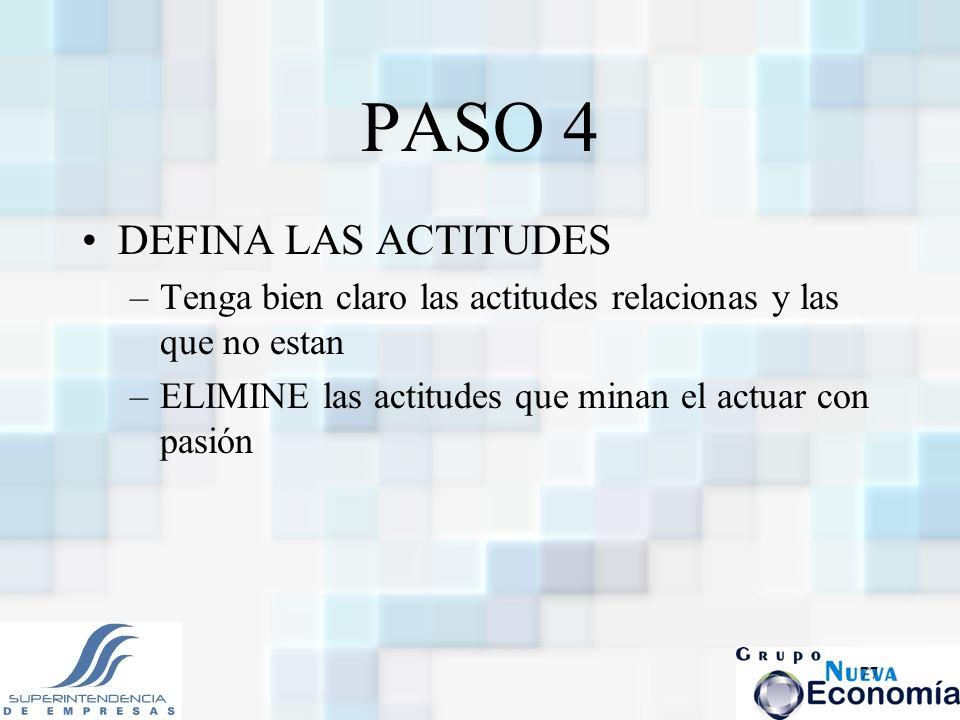 PASO 4 DEFINA LAS ACTITUDES