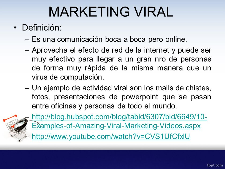 MARKETING VIRAL Definición: