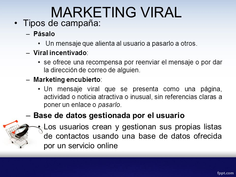 MARKETING VIRAL Tipos de campaña: