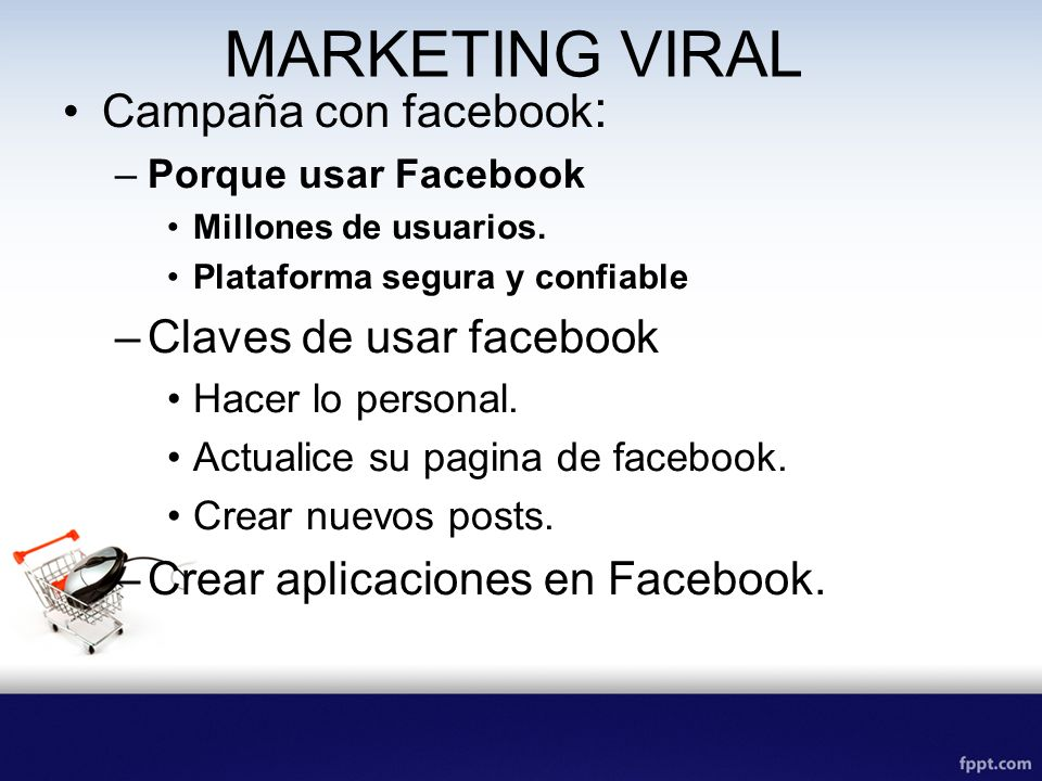 MARKETING VIRAL Campaña con facebook: Claves de usar facebook