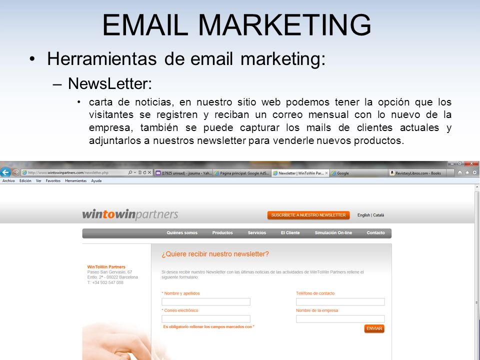 EMAIL MARKETING Herramientas de email marketing: NewsLetter: