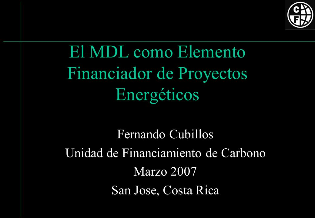 El MDL como Elemento Financiador de Proyectos Energéticos