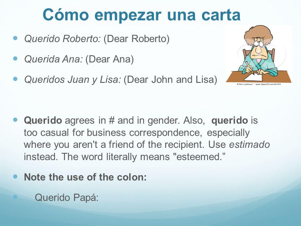 Cómo empezar una carta Querido Roberto: (Dear Roberto)
