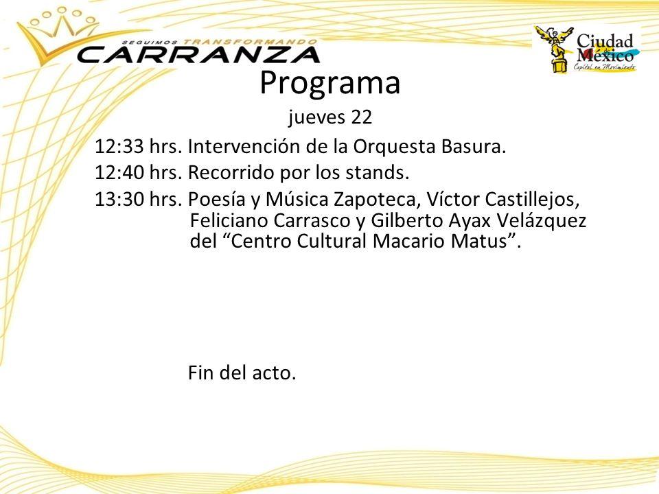 Programa jueves 22 12:33 hrs. Intervención de la Orquesta Basura.