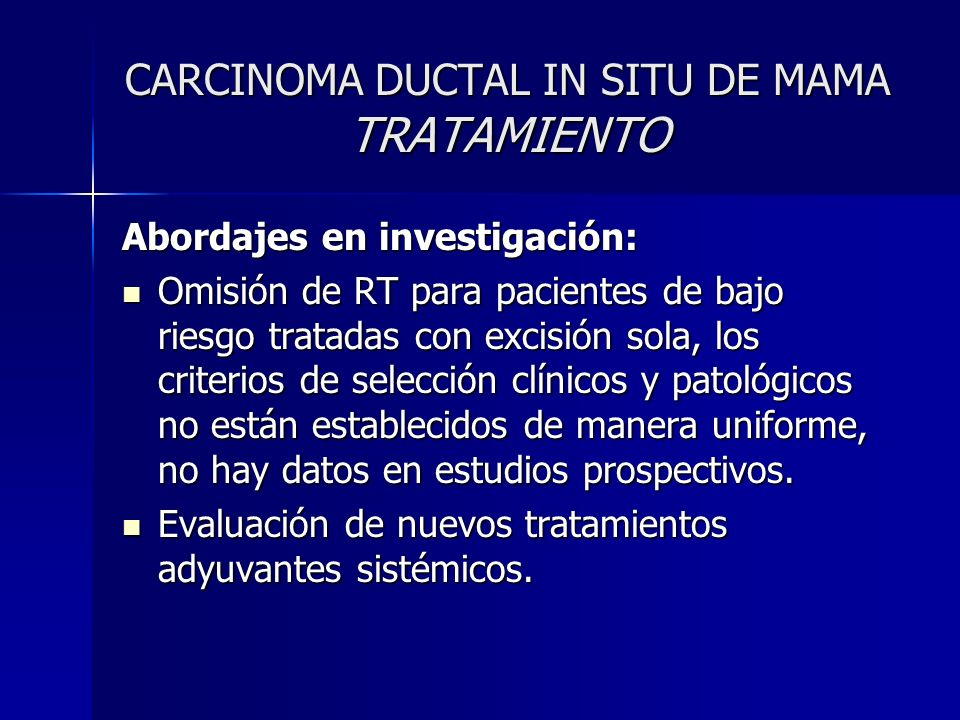 CARCINOMA DUCTAL IN SITU DE MAMA TRATAMIENTO