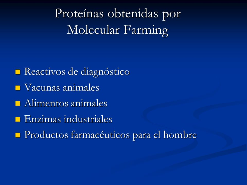 Proteínas obtenidas por Molecular Farming