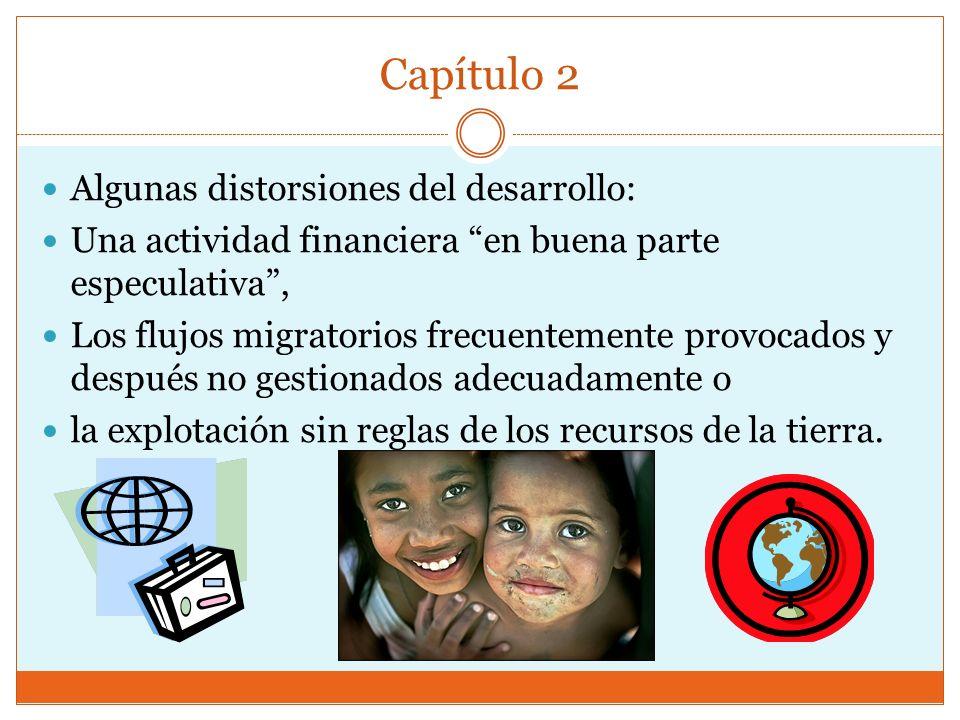 Capítulo 2 Algunas distorsiones del desarrollo: