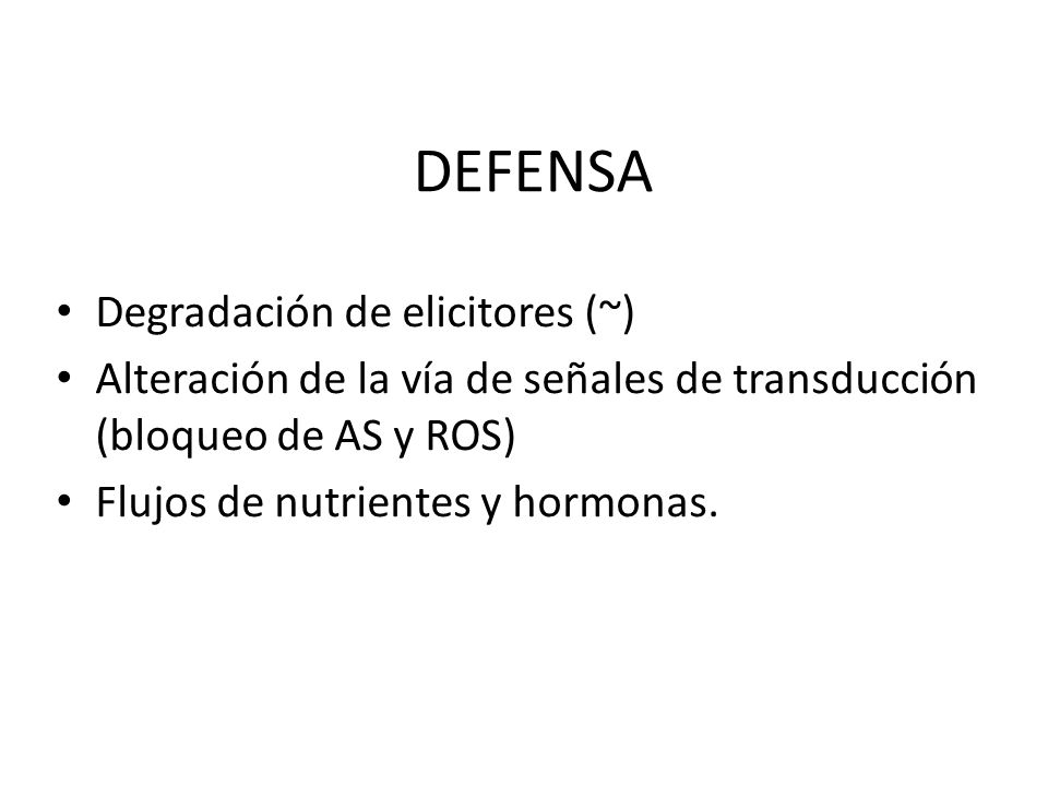 DEFENSA Degradación de elicitores (~)