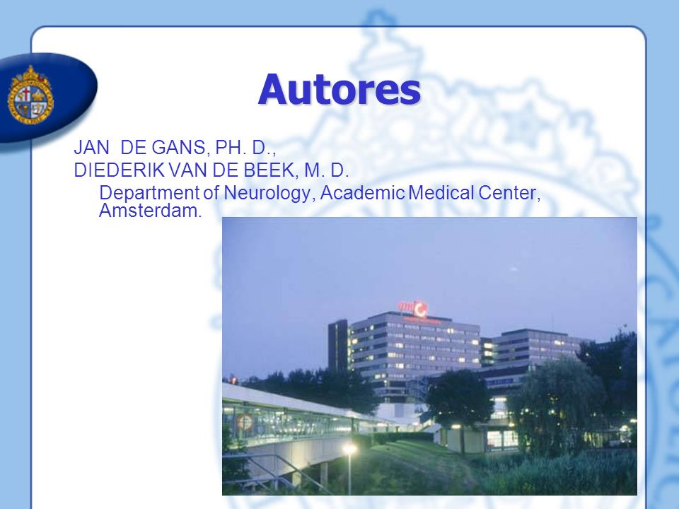 Autores JAN DE GANS, PH. D., DIEDERIK VAN DE BEEK, M. D.