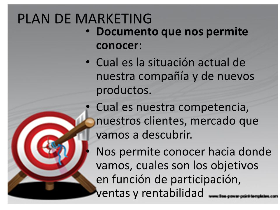 PLAN DE MARKETING Documento que nos permite conocer: