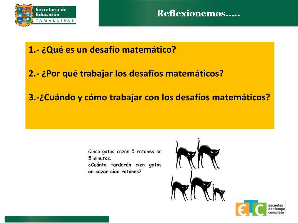 1.- ¿Qué es un desafío matemático