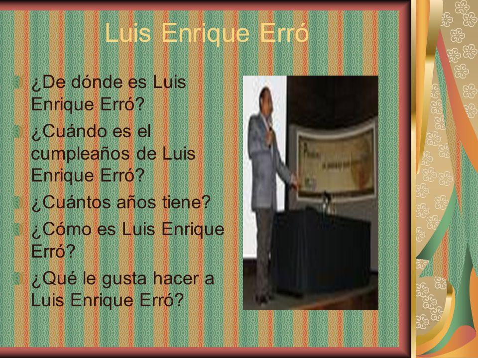 Luis Enrique Erró ¿De dónde es Luis Enrique Erró