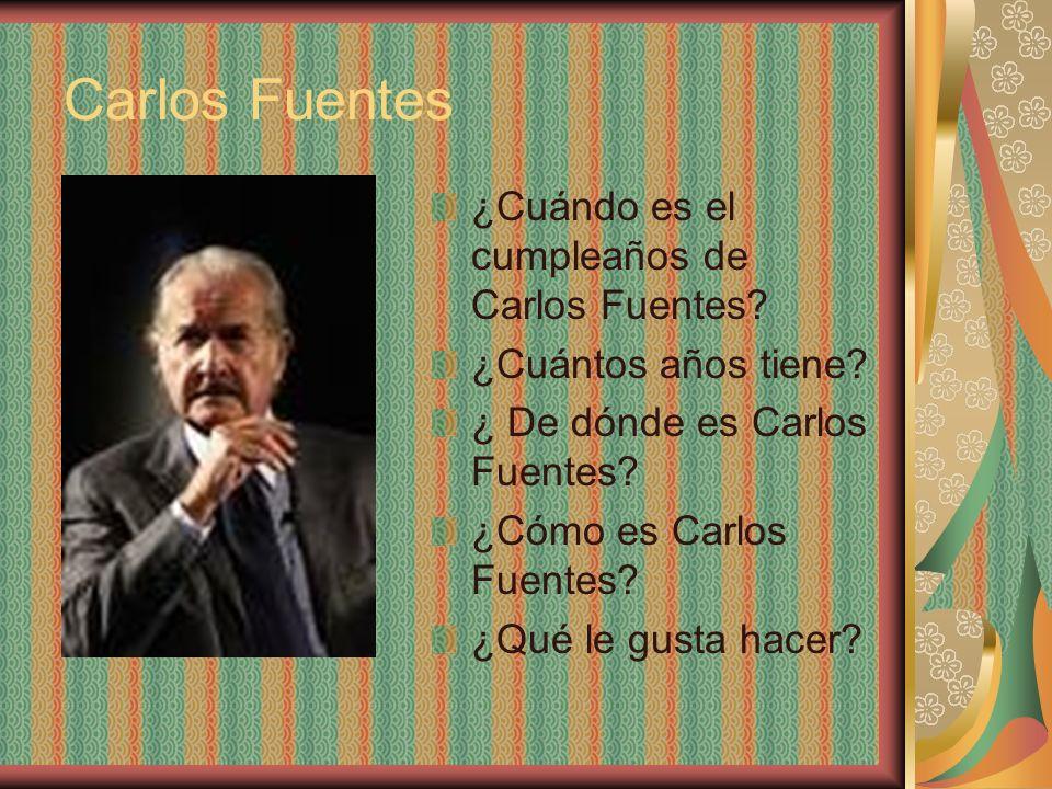 Carlos Fuentes ¿Cuándo es el cumpleaños de Carlos Fuentes