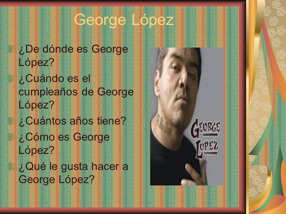 George López ¿De dónde es George López