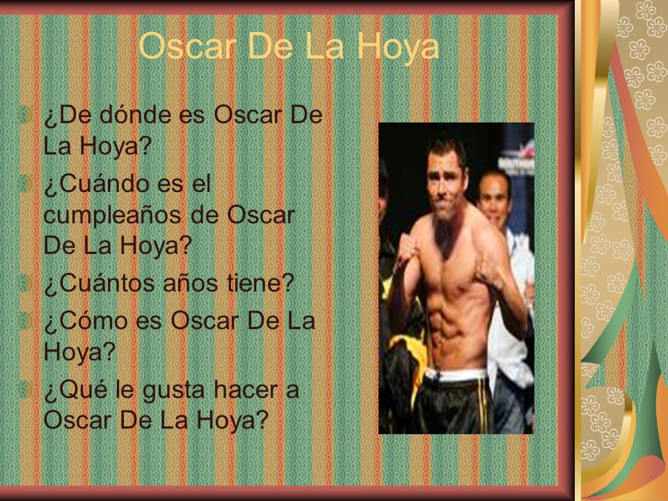 Oscar De La Hoya ¿De dónde es Oscar De La Hoya
