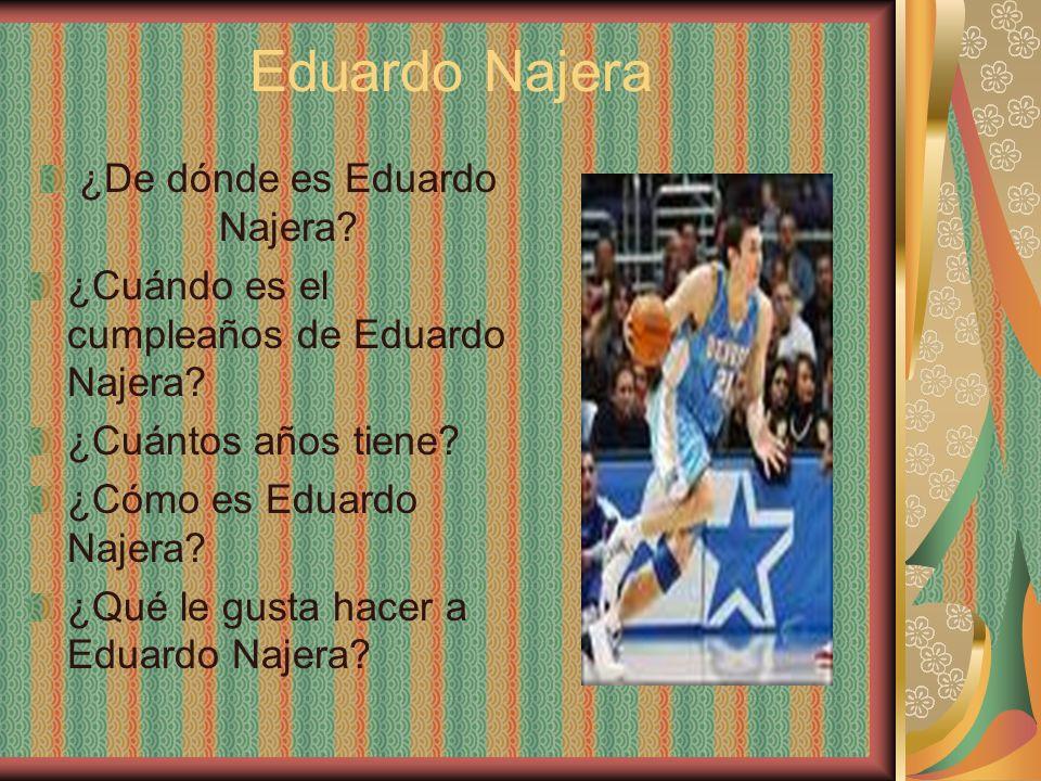 ¿De dónde es Eduardo Najera
