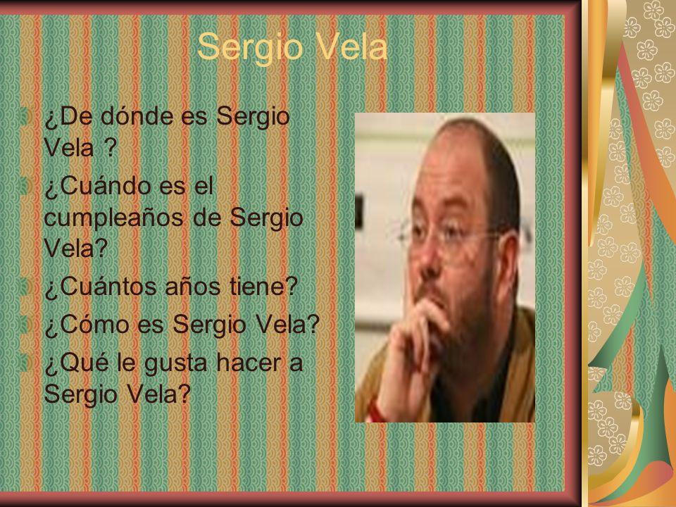 Sergio Vela ¿De dónde es Sergio Vela