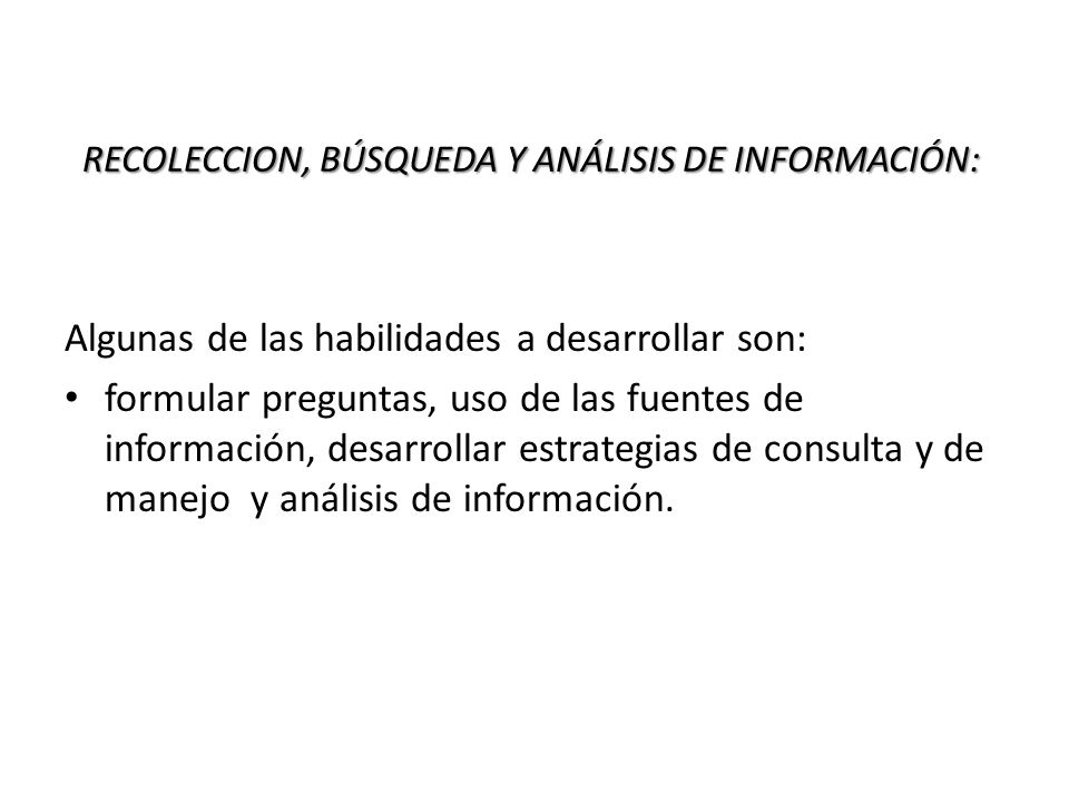 RECOLECCION, BÚSQUEDA Y ANÁLISIS DE INFORMACIÓN: