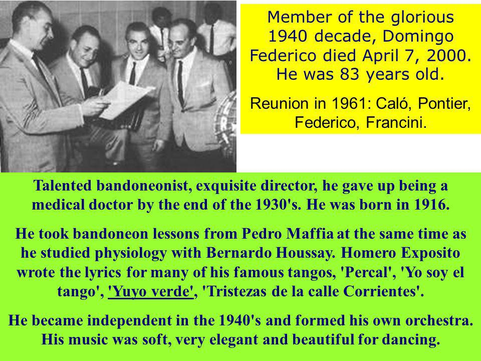 Reunion in 1961: Caló, Pontier, Federico, Francini.