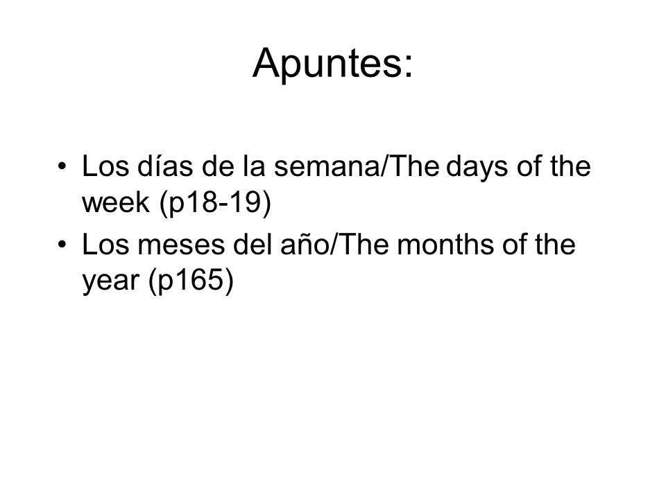 Apuntes: Los días de la semana/The days of the week (p18-19)