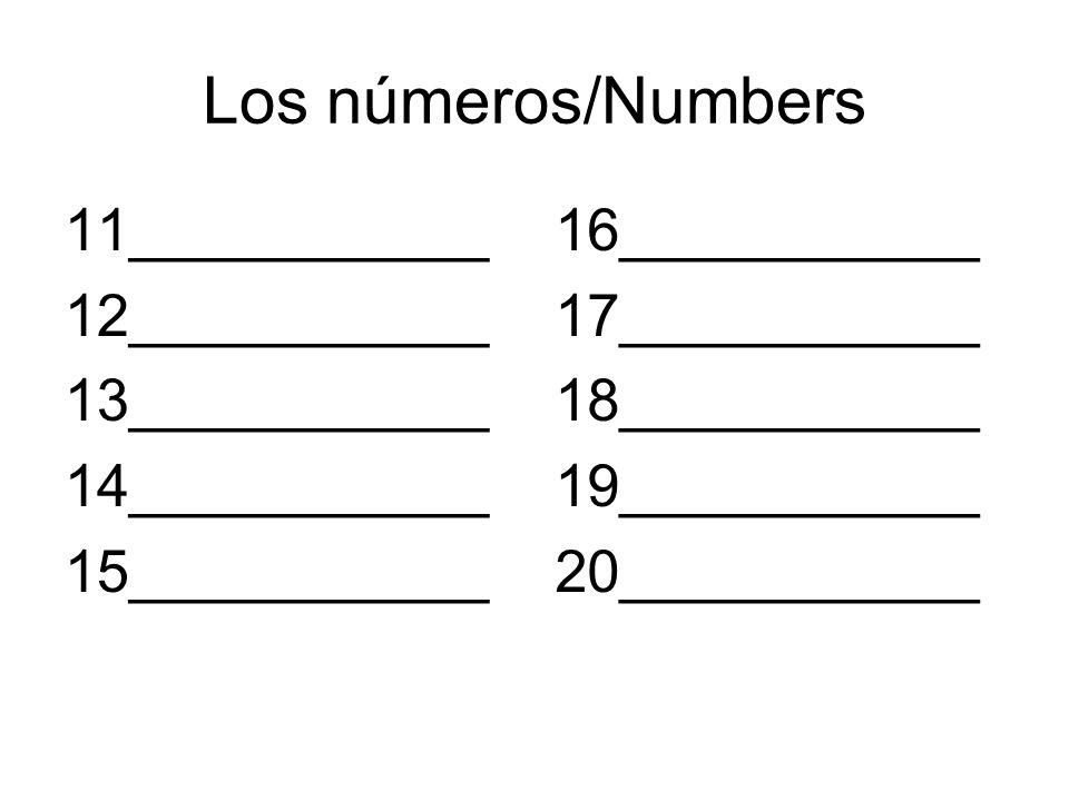 Los números/Numbers 11___________ 12___________ 13___________
