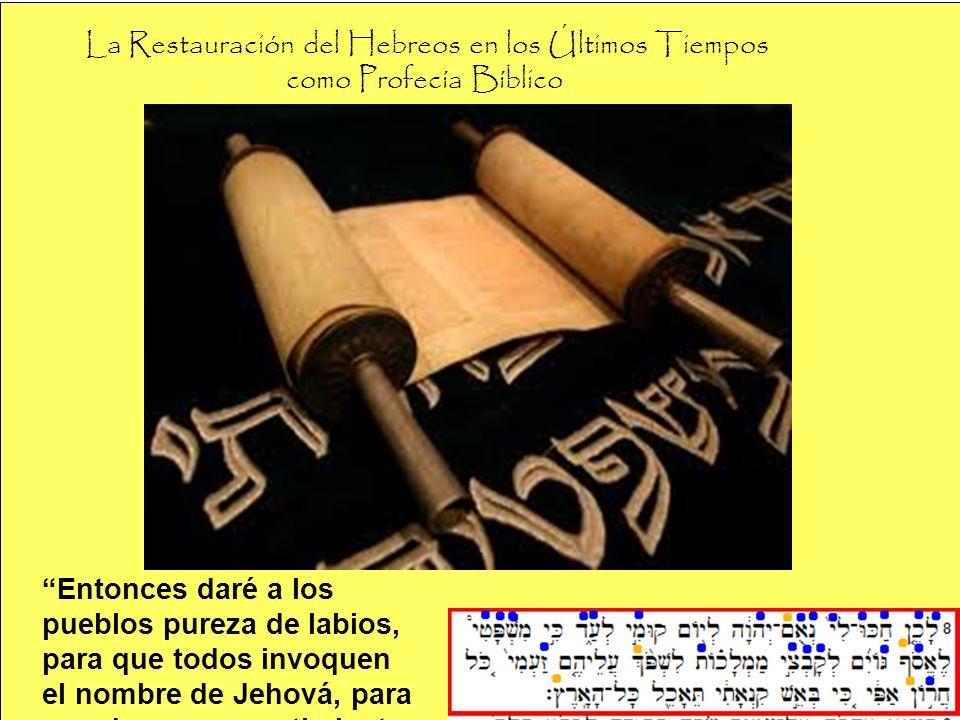 La Restauración del Hebreos en los Últimos Tiempos como Profecía Bíblico