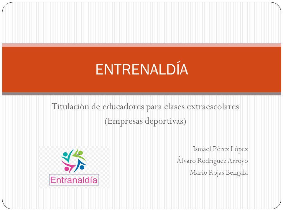 ENTRENALDÍA Titulación de educadores para clases extraescolares