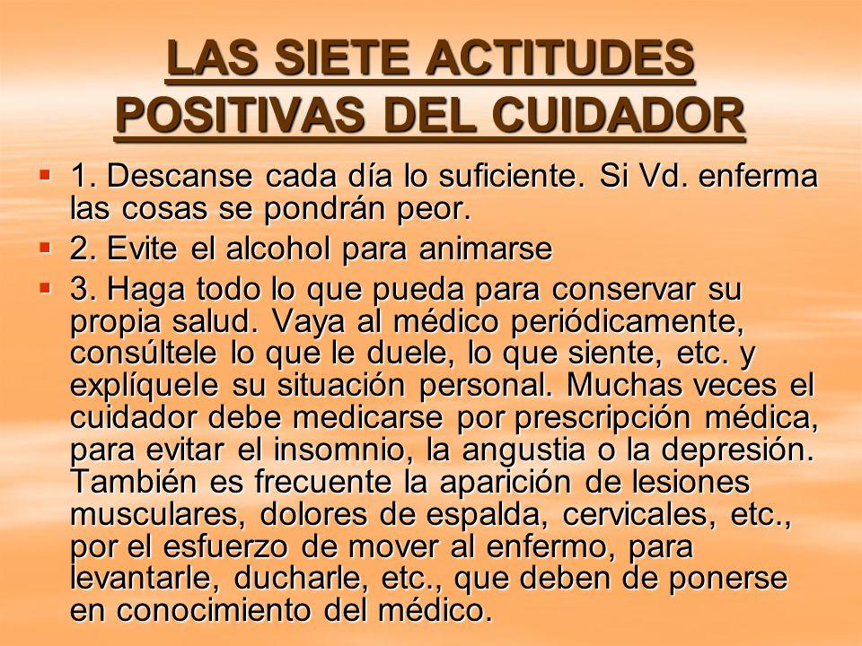 LAS SIETE ACTITUDES POSITIVAS DEL CUIDADOR