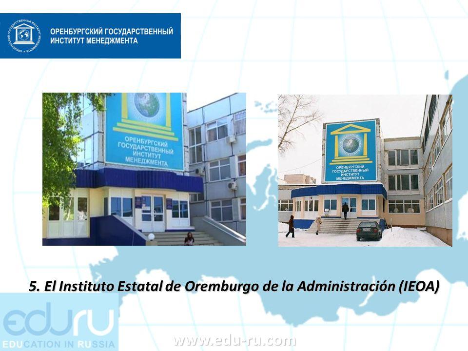 5. El Instituto Estatal de Oremburgo de la Administración (IEOA)