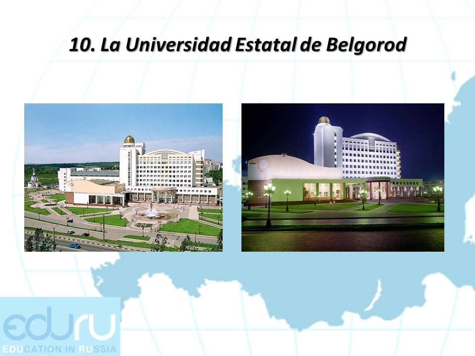 10. La Universidad Estatal de Belgorod