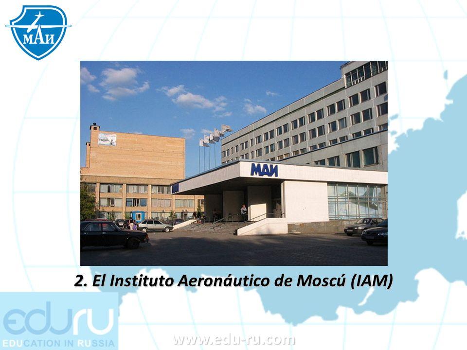 2. El Instituto Aeronáutico de Moscú (IAM)