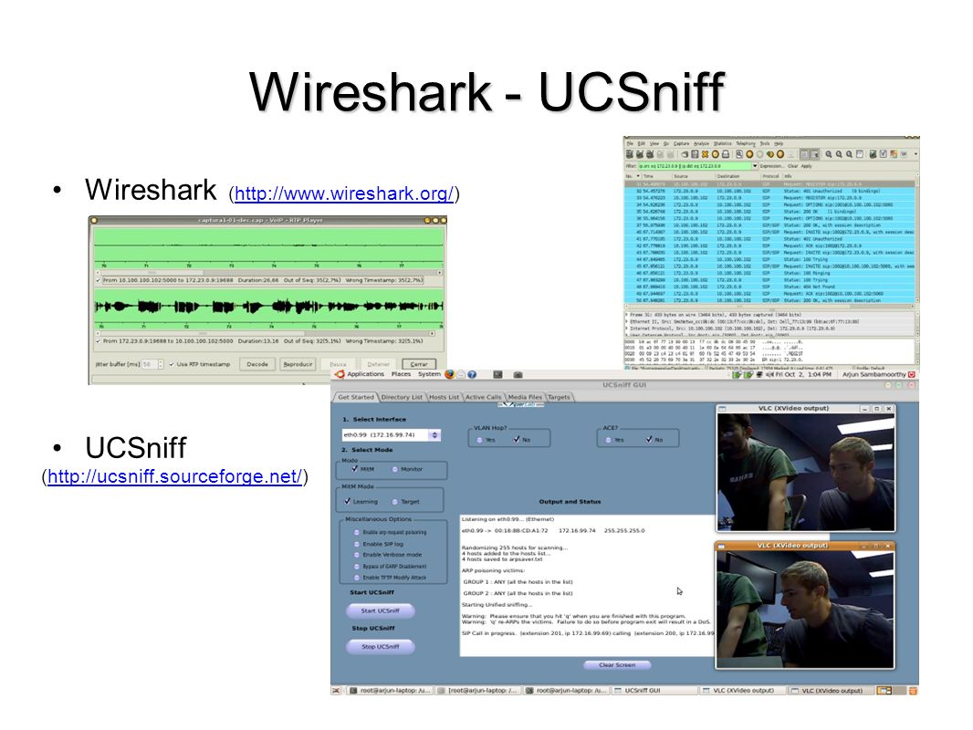 Wireshark - UCSniff Wireshark (http://www.wireshark.org/) UCSniff