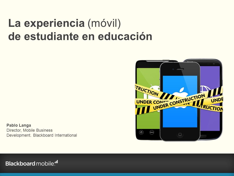 La experiencia (móvil) de estudiante en educación