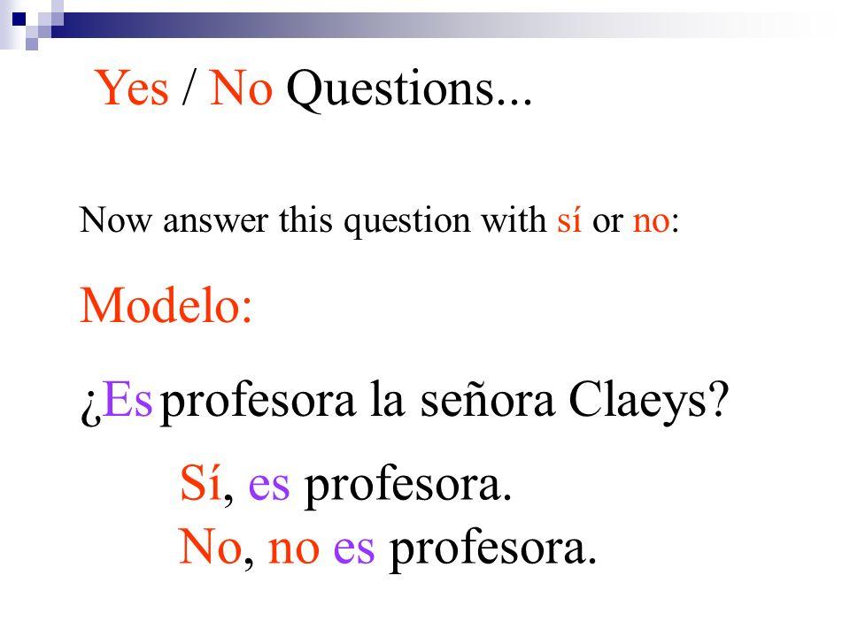¿Es profesora la señora Claeys