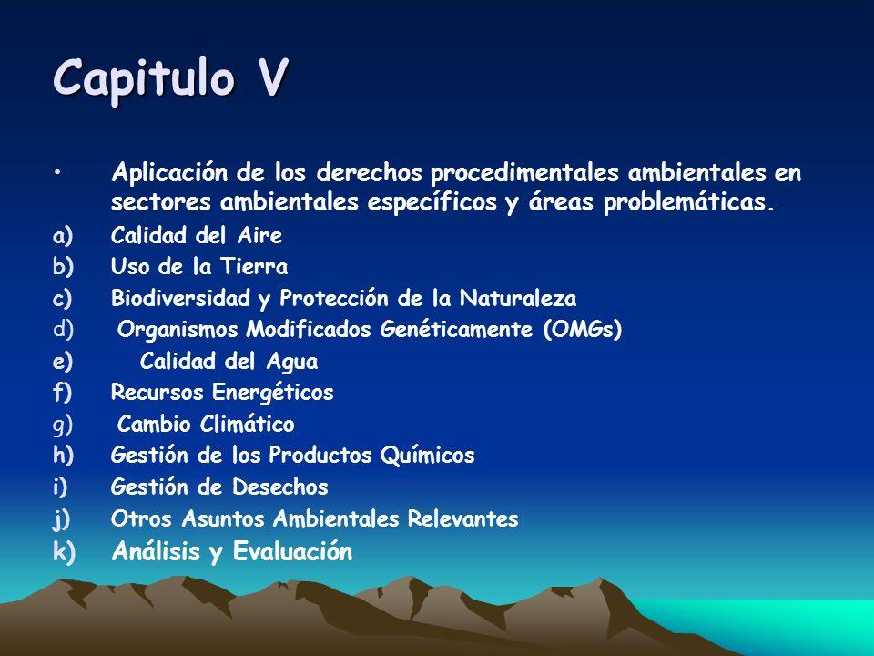 Capitulo V Aplicación de los derechos procedimentales ambientales en sectores ambientales específicos y áreas problemáticas.