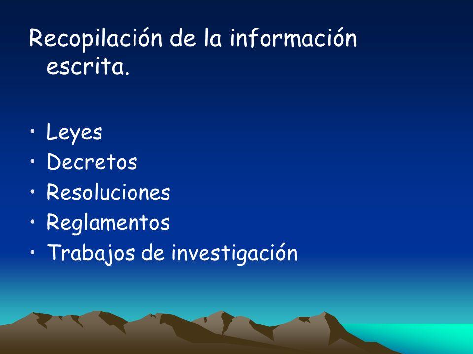 Recopilación de la información escrita.